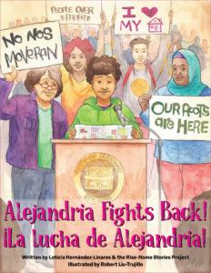 Alejandria Fights Back! La Lucha de Alejandria!